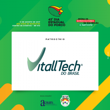 Vitalltech do Brasil é patrocinadora Diamante no 43º Dia Estadual do Porco